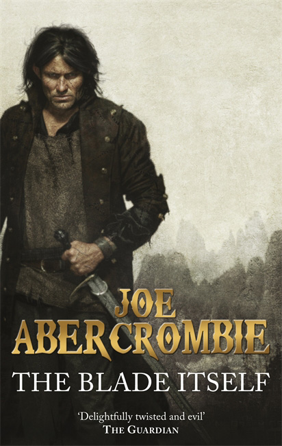 The First Law - Joe Abercrombie
