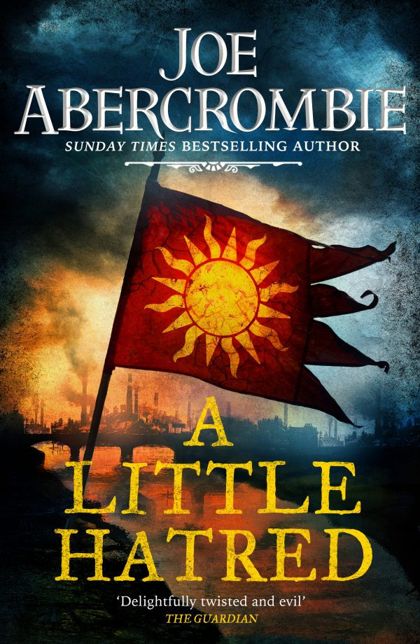 A Little Hatred UK Cover - Joe Abercrombie